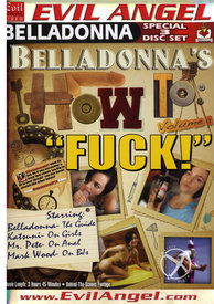 Belladonnas How To Fuck {3 Disc Set}